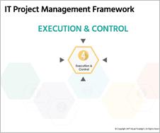 IT Project Management Framework - Execution & Control